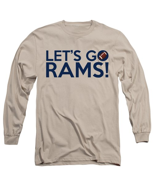 Let's Go Rams Long Sleeve T-Shirt