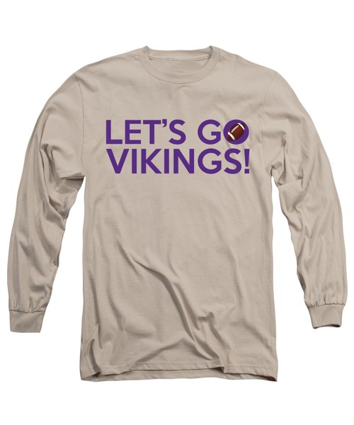 Let's Go Vikings Long Sleeve T-Shirt