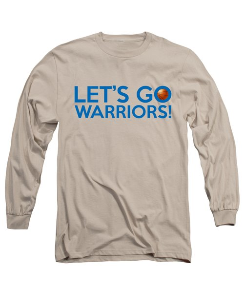 Let's Go Warriors Long Sleeve T-Shirt by Florian Rodarte