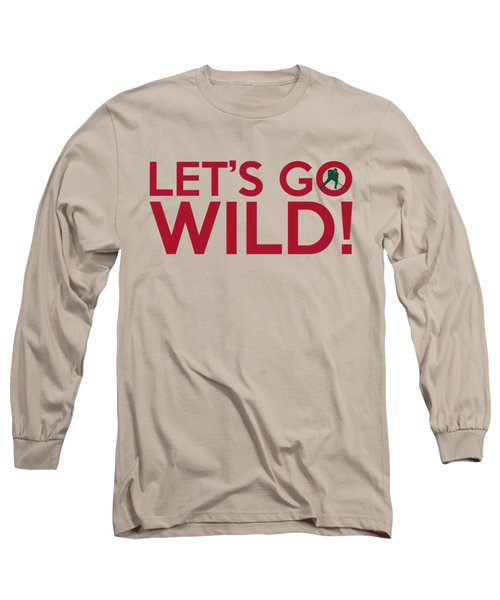 Let's Go Wild Long Sleeve T-Shirt by Florian Rodarte