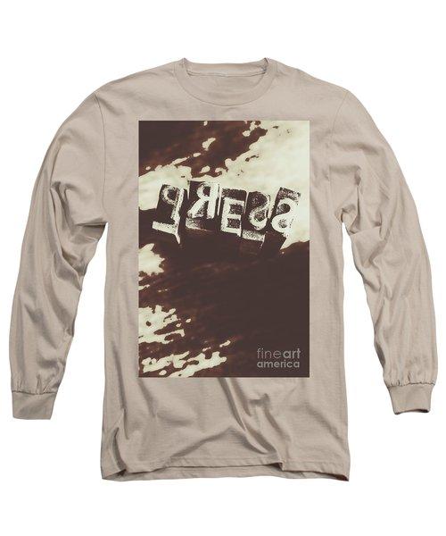 Letter Press Typeset  Long Sleeve T-Shirt