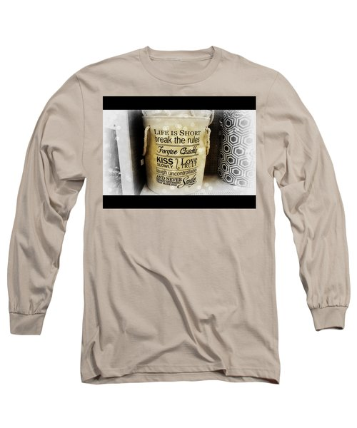 Life Advice Long Sleeve T-Shirt