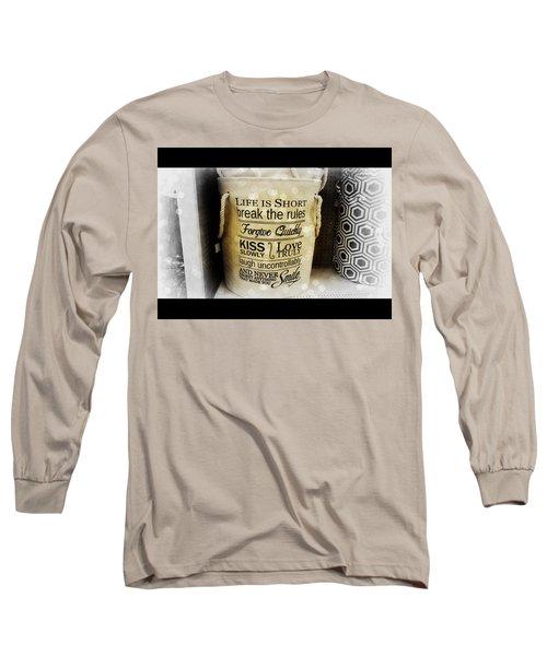 Life Advice Long Sleeve T-Shirt