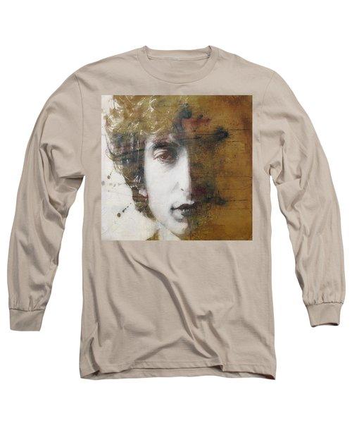 Like A Rolling Stone  Long Sleeve T-Shirt