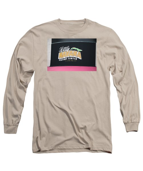 Little Havana Long Sleeve T-Shirt