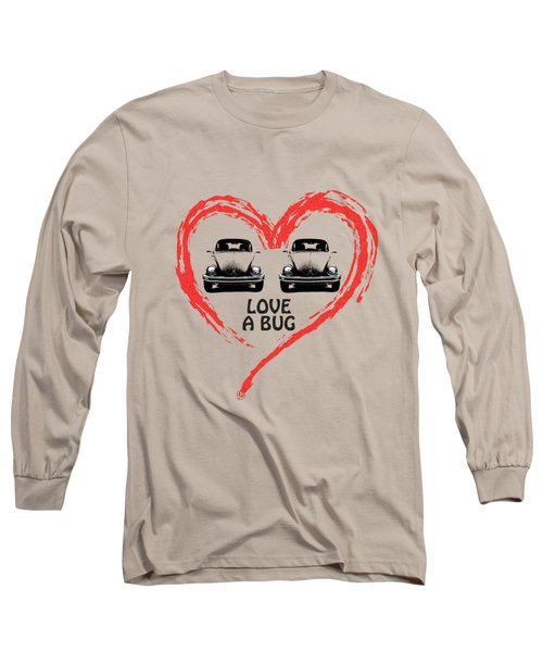 Love A Bug Long Sleeve T-Shirt