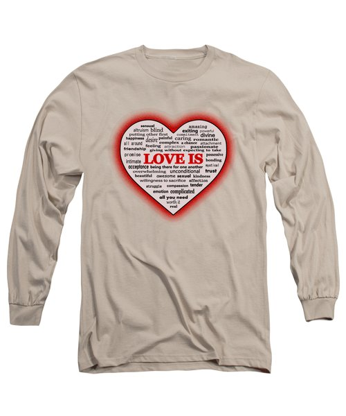 Long Sleeve T-Shirt featuring the digital art Love Is by Anastasiya Malakhova