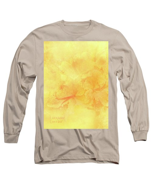 Love Is Patient Love Is Kind Long Sleeve T-Shirt by Catherine Alfidi