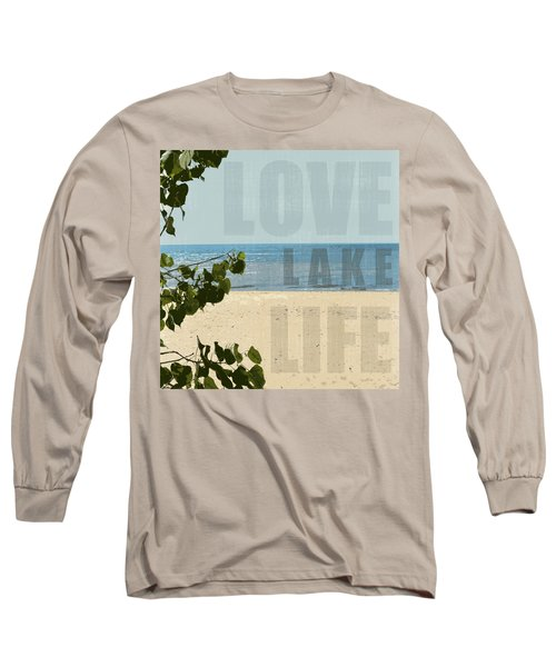Long Sleeve T-Shirt featuring the photograph Love Lake Life by Michelle Calkins