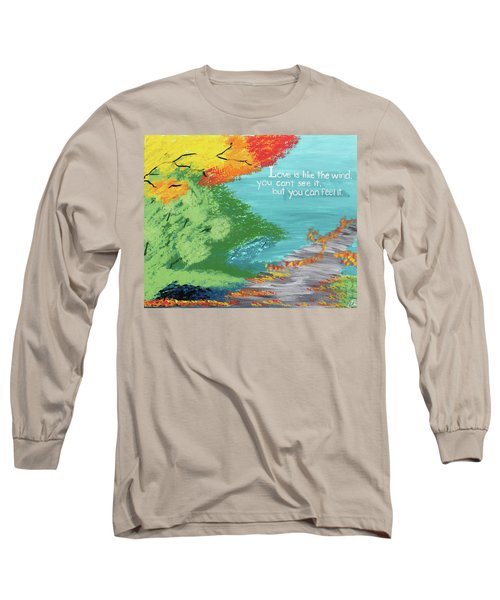 Love Like The Wind Long Sleeve T-Shirt by Cyrionna The Cyerial Artist