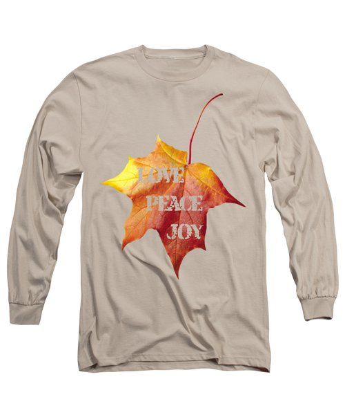 Love Peace Joy Carved On Fall Leaf Long Sleeve T-Shirt by Georgeta Blanaru