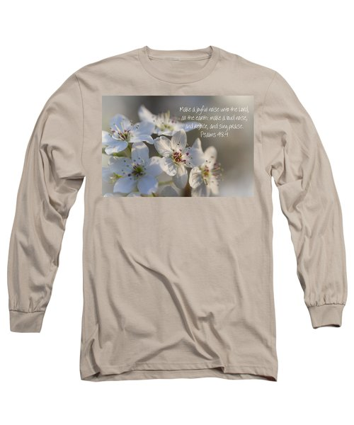 Make A Joyful Noise Unto The Lord Long Sleeve T-Shirt
