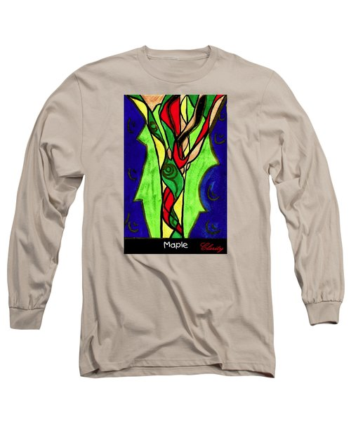 Maple Long Sleeve T-Shirt by Clarity Artists