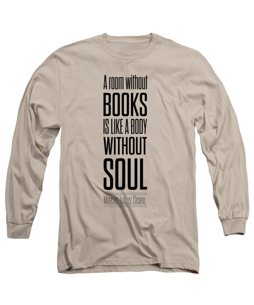 Marcus Tullius Inspirational Quotes Poster Long Sleeve T-Shirt