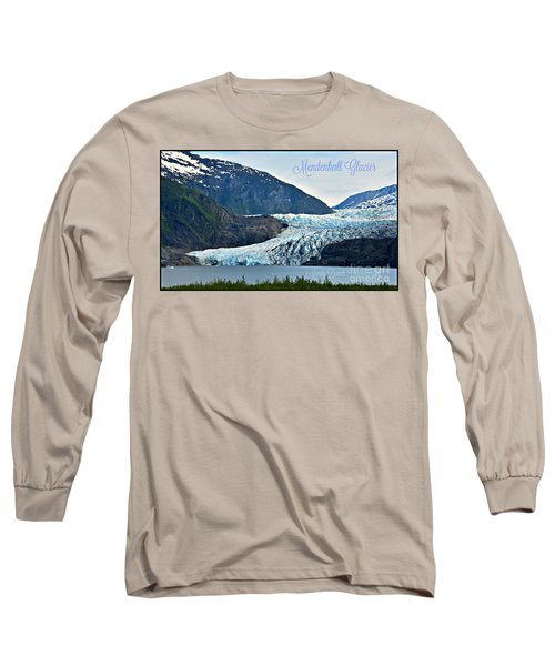 Mendenhall Glacier Long Sleeve T-Shirt