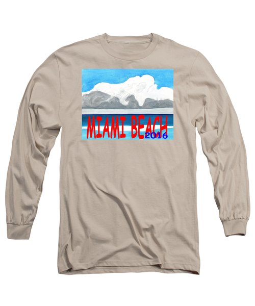 Miami Beach 2016 Long Sleeve T-Shirt by Dick Sauer