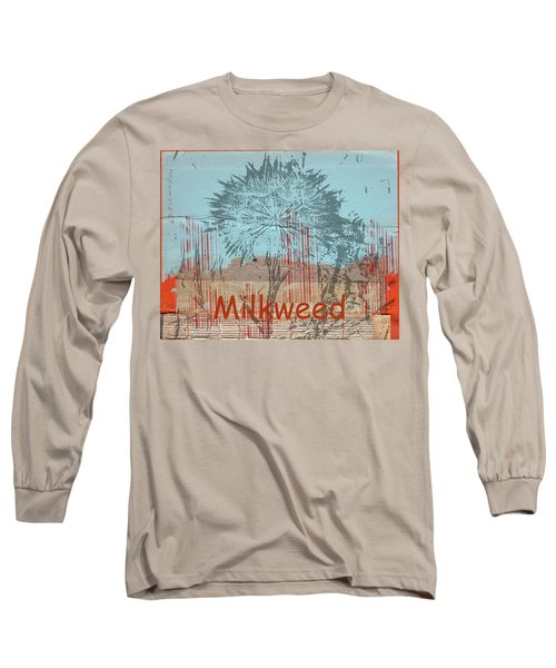 Milkweed Collage Long Sleeve T-Shirt by Cynthia Powell