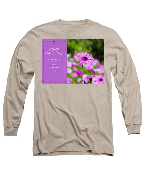 Mother's Day Love Long Sleeve T-Shirt