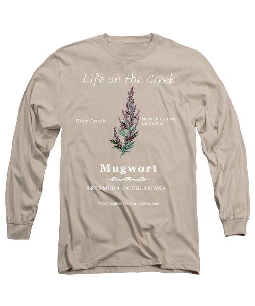 Mugwort - White Text Long Sleeve T-Shirt