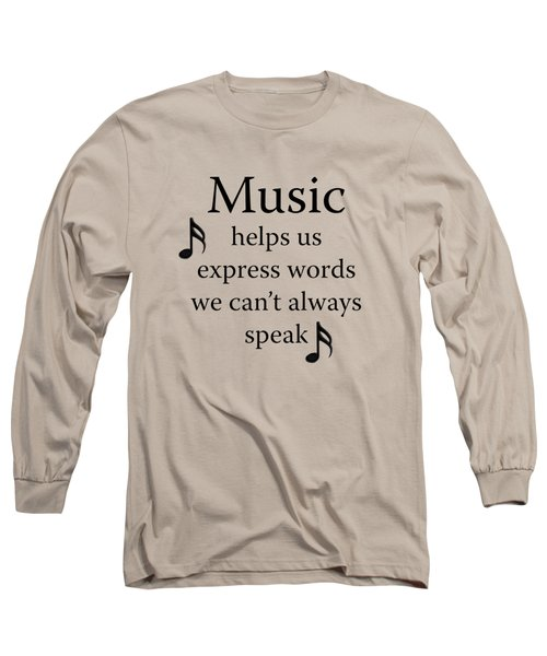 Music Expresses Words Long Sleeve T-Shirt