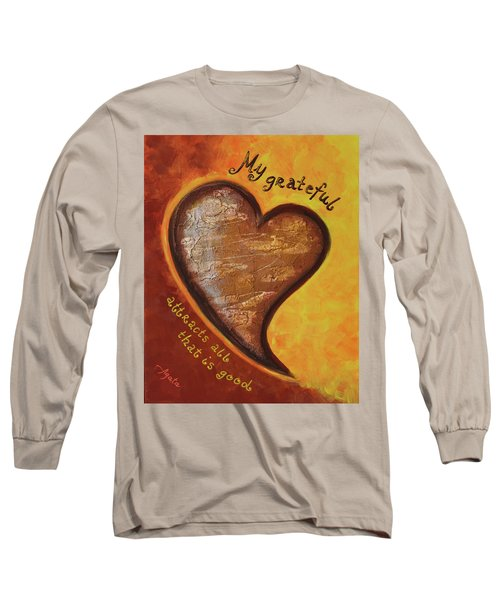 Long Sleeve T-Shirt featuring the painting My Grateful Heart by Agata Lindquist