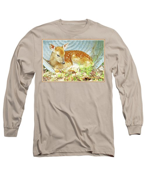 Newborn Fawn Takes Shelter In An Old Washtub II Long Sleeve T-Shirt
