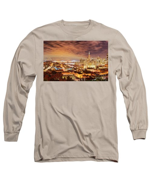 Night Panorama Of San Francisco And Oak Area Bridge From Ina Coolbrith Park - California Long Sleeve T-Shirt