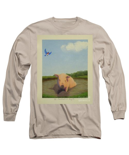 No Existential Angst Long Sleeve T-Shirt