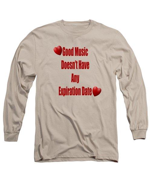 No Expiration Date Long Sleeve T-Shirt