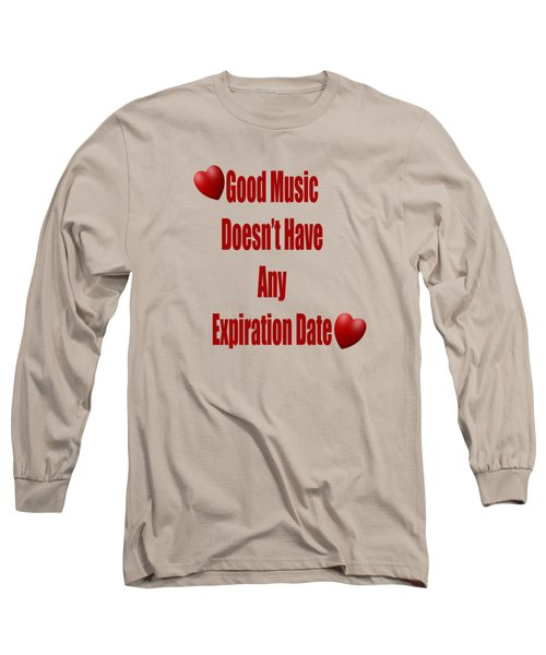 No Expiration Date Long Sleeve T-Shirt