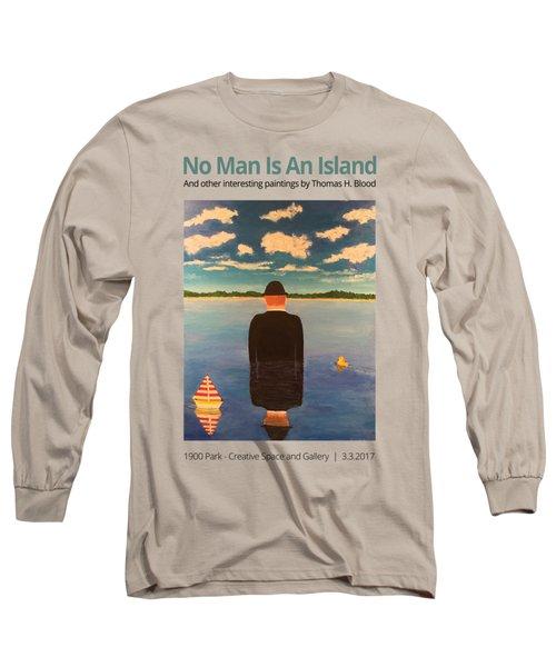 No Man Is An Island T-shirt Long Sleeve T-Shirt