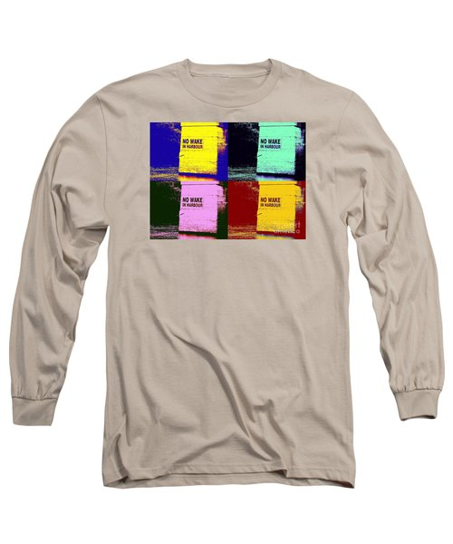 No Wake In Harbour Long Sleeve T-Shirt