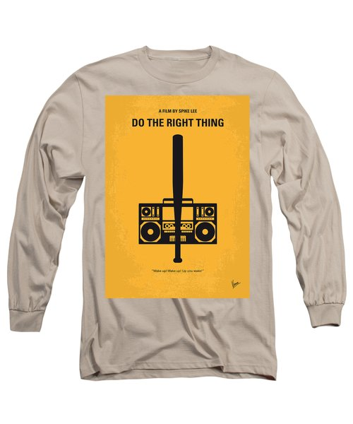 No179 My Do The Right Thing Minimal Movie Poster Long Sleeve T-Shirt