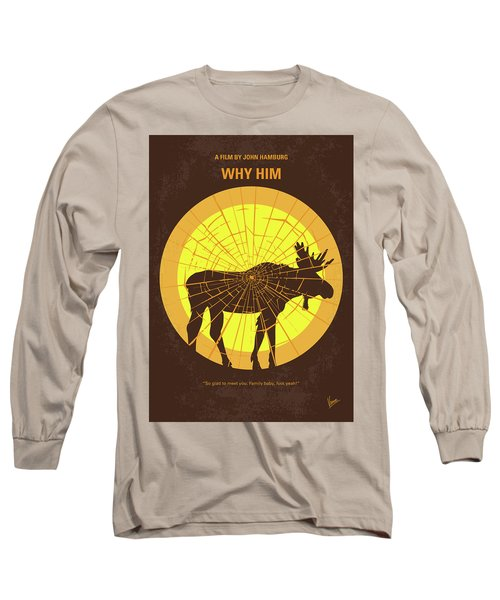 No859 My Why Him Minimal Movie Poster Long Sleeve T-Shirt