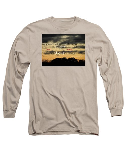 Overpowering Hate Long Sleeve T-Shirt by David Norman