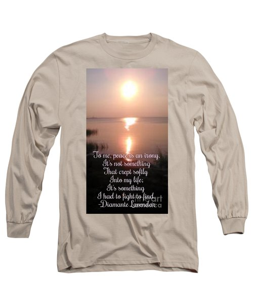 Peace Is An Irony Long Sleeve T-Shirt