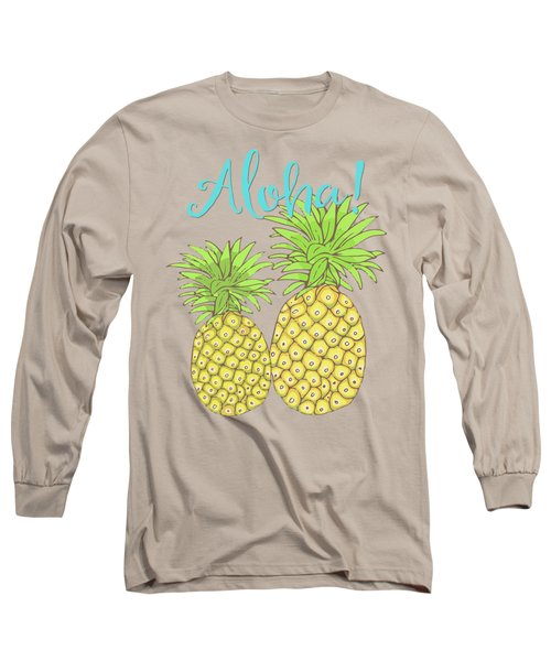 Pineapple Aloha Tropical Fruit Of Welcome Hawaii Long Sleeve T-Shirt by Tina Lavoie