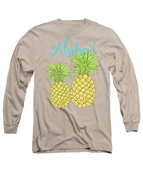 Pineapple Aloha Tropical Fruit Of Welcome Hawaii Long Sleeve T-Shirt