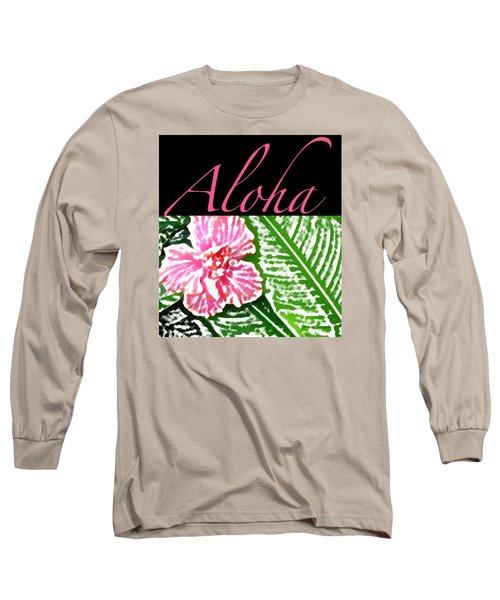 Pink Hibiscus Aloha Long Sleeve T-Shirt