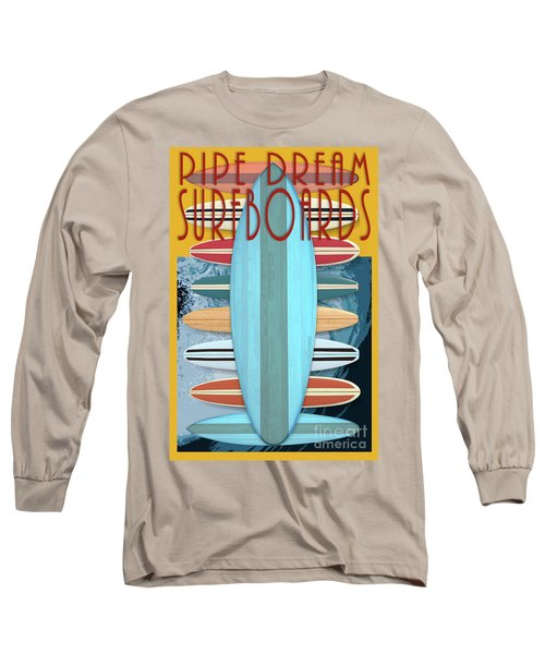 Pipe Dream Surfboards 4 Long Sleeve T-Shirt