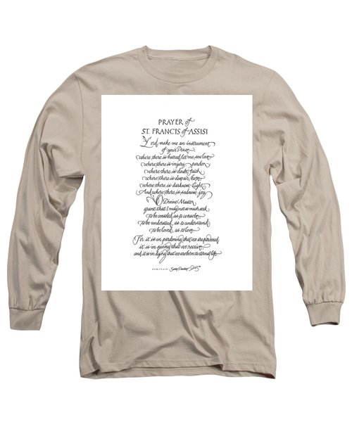 Prayer Of St. Francis Of Assisi Long Sleeve T-Shirt