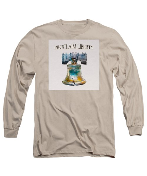 Proclaim Liberty Long Sleeve T-Shirt