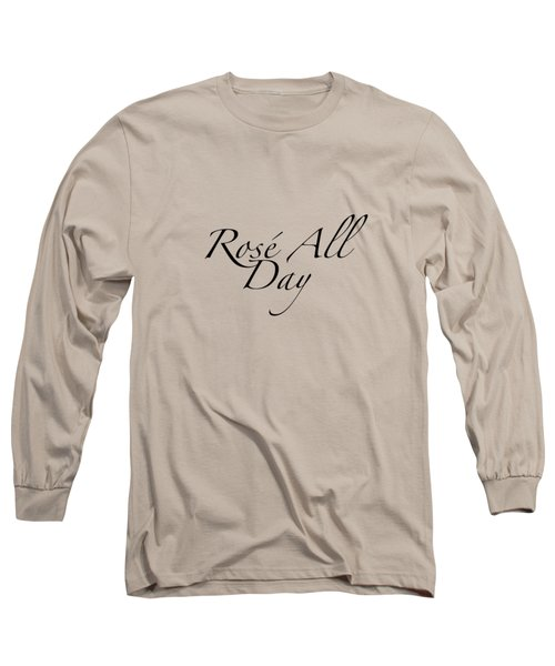 Rose All Day Long Sleeve T-Shirt by Rosemary OBrien