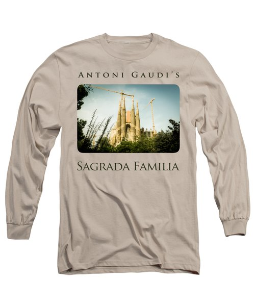 Sagrada Familia With Catalonia's Flag Long Sleeve T-Shirt