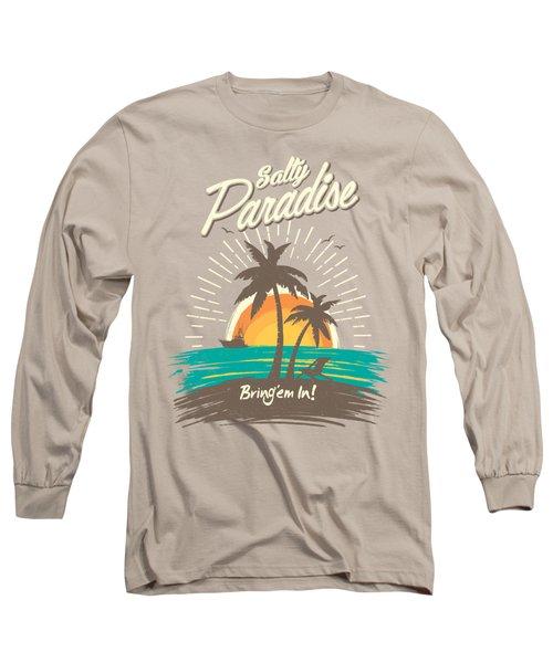 Salty Paradise Long Sleeve T-Shirt