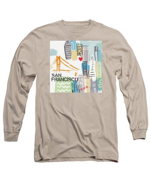 San Francisco Cityscape- Art By Linda Woods Long Sleeve T-Shirt