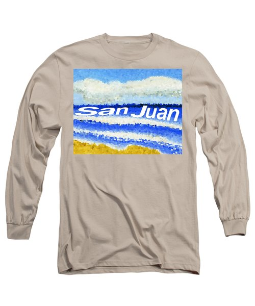 San Juan  Long Sleeve T-Shirt by Dick Sauer