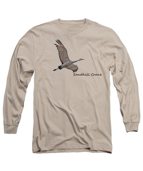 Sandhill Crane In Flight Long Sleeve T-Shirt