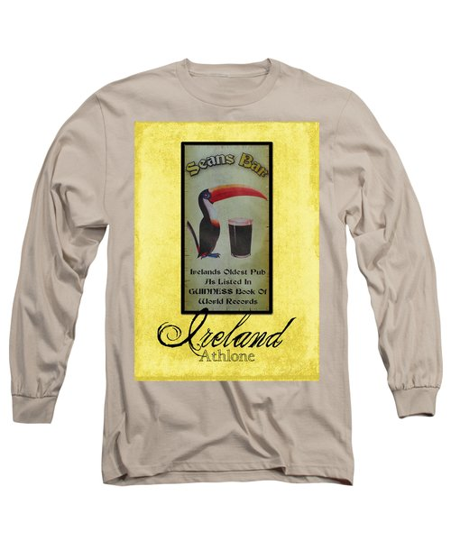 Seans Bar Guinness Pub Sign Athlone Ireland Long Sleeve T-Shirt