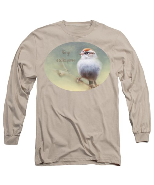 Serendipitous Sparrow - Quote Long Sleeve T-Shirt by Anita Faye